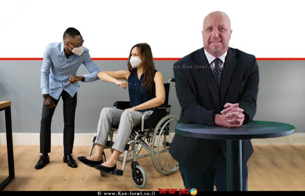 אברמי טורם נציב שוויון זכויות לאנשים עם מוגבלות ברקע; נכה בתקופת הקורנה עם חבר לתעסוקה   עיבוד ממחושב: שולי סונגו©